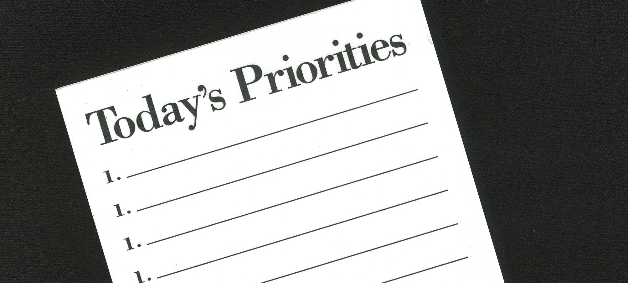 Are your priorities in order?
